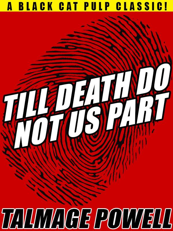 Till Death Do Not Us Part , by Talmage Powell (epub/Kindle/pdf)
