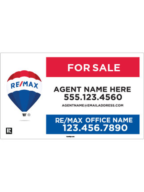 RE/MAX – For Sale – Yard Sign – 18T X 30W