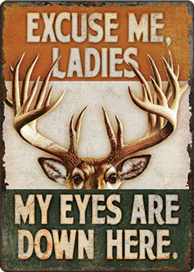 "Rivers Edge ""Eyes Down Here"" Tin Sign"