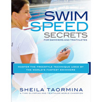 Swim Speed Secrets for Swimmers and Triathletes