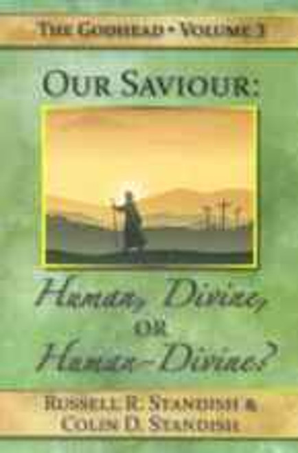 (E-Book) Our Saviour Human or Divine?