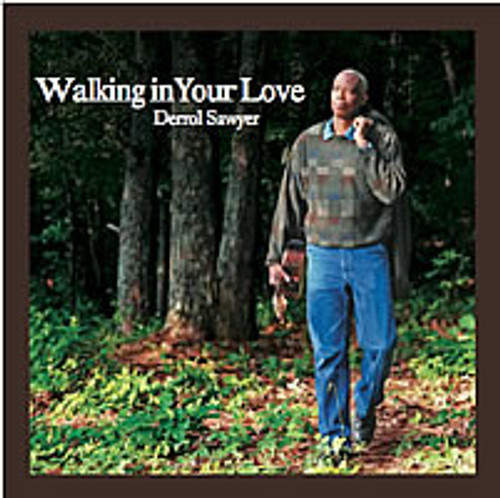 Walking in Your Love