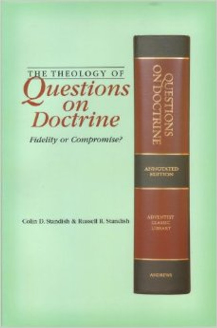 Questions on Doctrine (Theology Of): Fidelity or Compromise?
