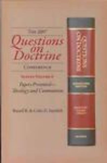 Questions on Doctrine Conference, 2007:  Papers Presented - Theology and Communion.