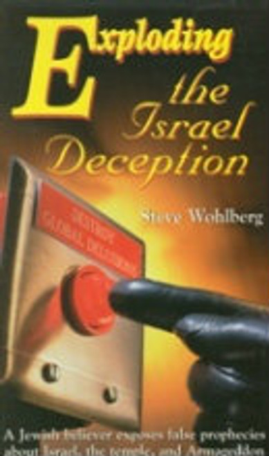 Exploding the Israel Deception