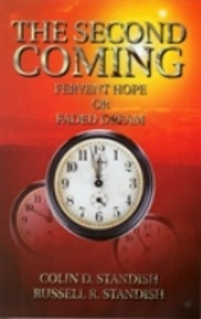 Second Coming, Fervent Hope Or Faded Dream. The