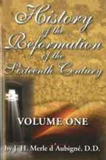 History of the Reformation of the 16th Century