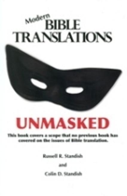 Modern Bible Translations Unmasked