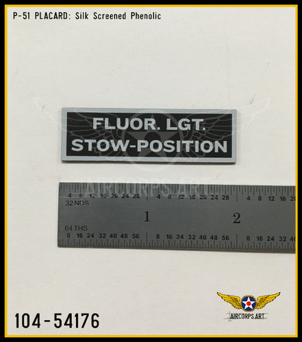 P/N - 104-54176 -PLATE - FLUORESCENT LIGHT STOWAGE POSITION NAME