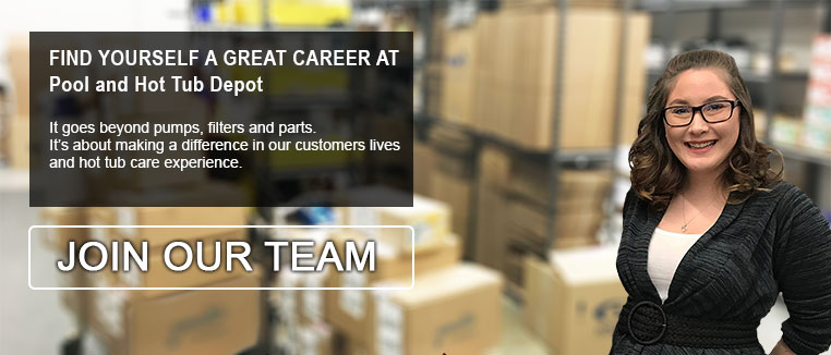 Careers at Pool and Hot Tub Depot Canada
