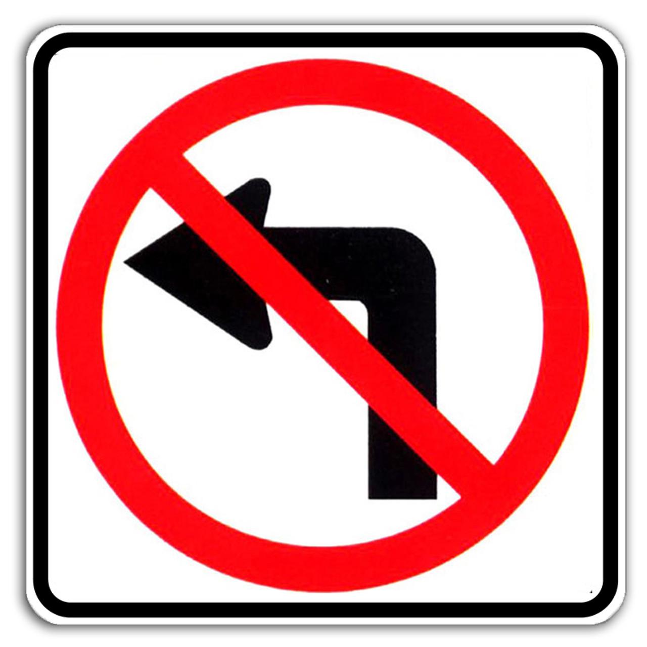 R3-2 No Left Turn Sign | Dornbos Sign & Safety, Inc.