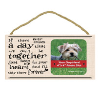 My Dog is In My Heart Forever Wood Sign