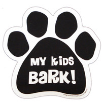 My Kids Bark Paw Magnet