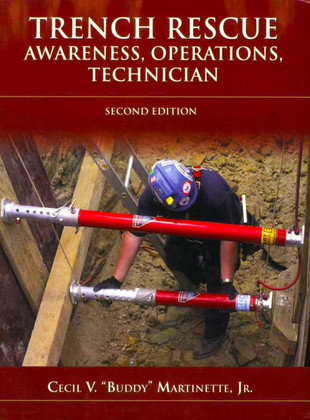 Trench Rescue: Awareness, Operations, Technician - Field Guide