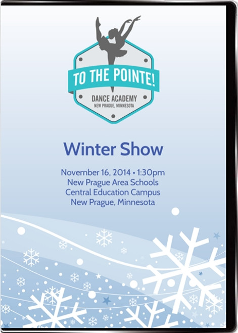 To The Pointe! Dance Academy Winter Showcase 2014