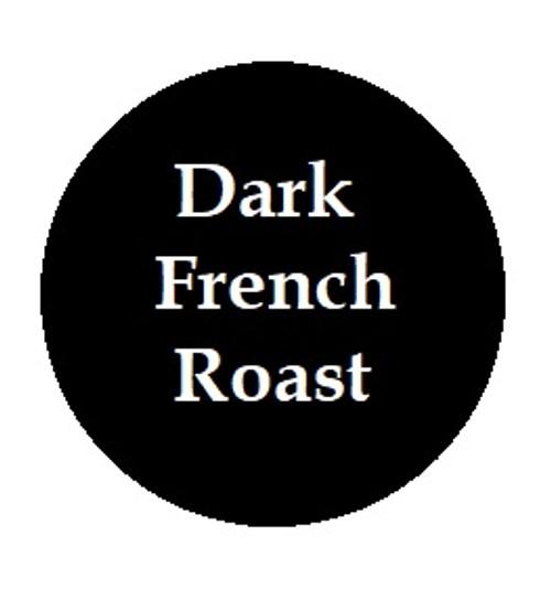 Dark French Roast - Our darkest coffee!  Dark with a bitter extract.