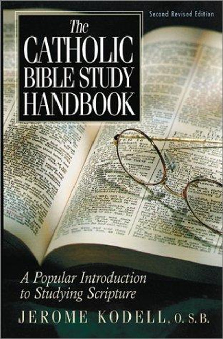 The Catholic Study Bible: A Popular Introduction to Studying Scripture
