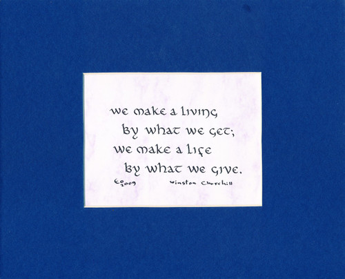 CALLIGRAPHY THEME: We may a living...