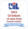 2013 CX Debate 1A Finals