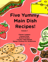 Five Yummy Main Dish Recipes - Volume 1