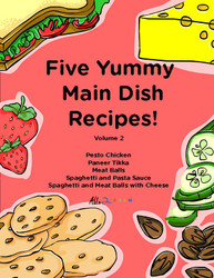 Five Yummy Main Dish Recipes - Volume 2