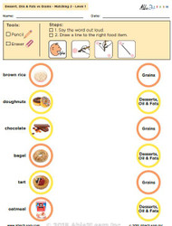 Dessert, Oils & Fats vs. Grains: The Food Group - Level 1: 8 Pages