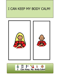 I CAN KEEP MY BODY CALM: SOCIAL STORY: BEHAVIOUR MANAGEMENT PAGES 8