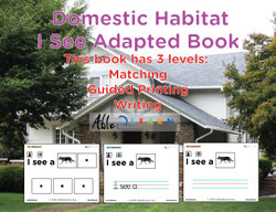 I SEE Domestic Animals Habitat Adapted Books:  3 Levels: Matching, Guided Printing, Printing: 84 Pages