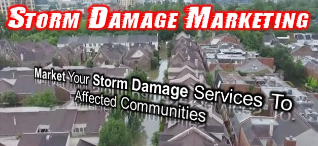 Storm Damage Marketing - Steps to Success