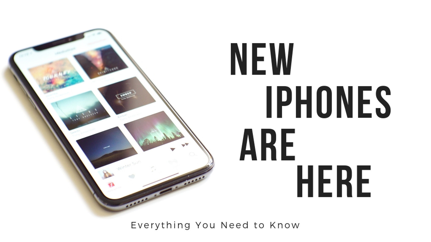 New iPhones Are Here: Everything You Need to Know