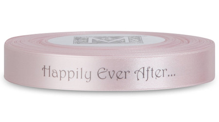 """Double Faced Satin Sayings - Dark Gray ink """"Happily Ever After"""" on Cherry Blossom"""