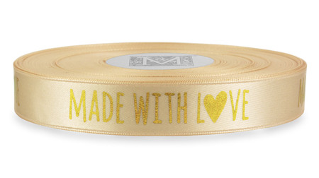 """Gold """"Made with Love"""" on Magnolia Ribbon - Double Faced Satin Sayings"""