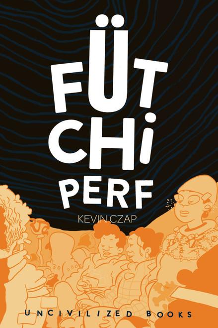Fütchi Perf - August 2015