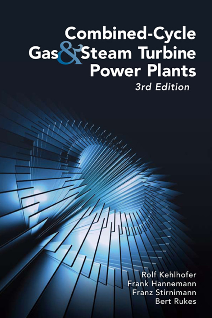 combined cycle gas steam turbine power plants 3rd edition rh pennwellbooks com practical guide to steam turbine technology pdf practical guide to steam turbine technology pdf