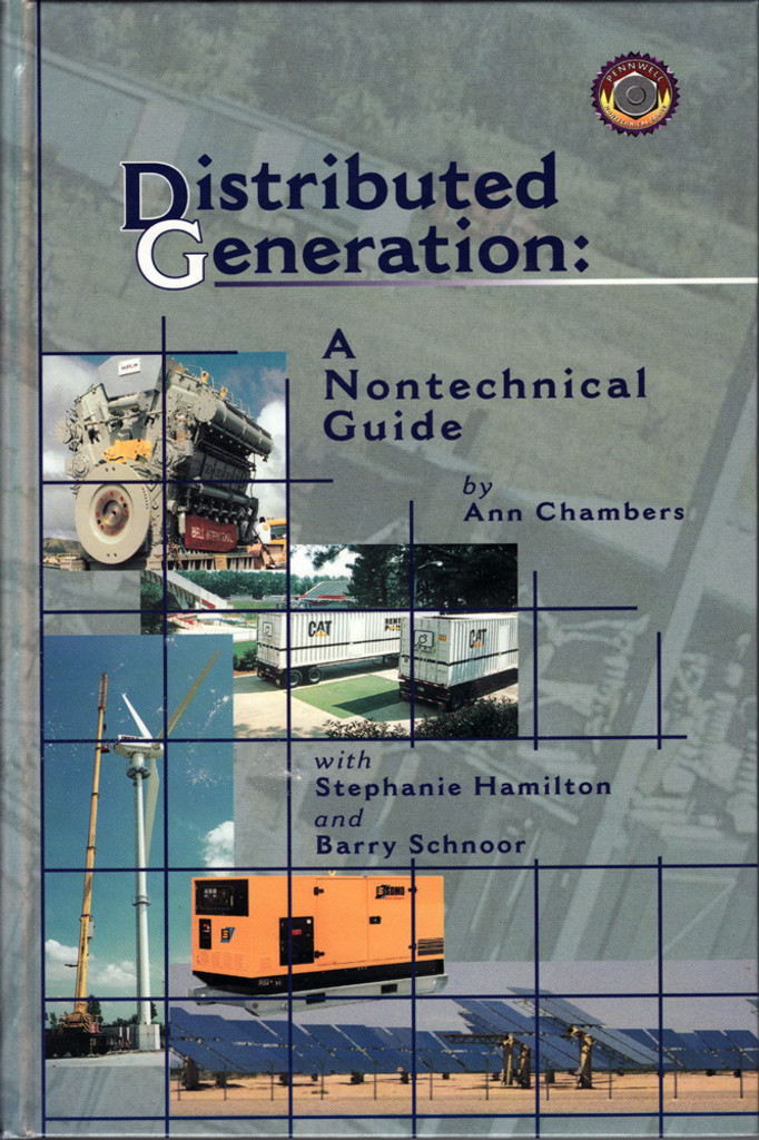 Distributed Generation: A Nontechnical Guide
