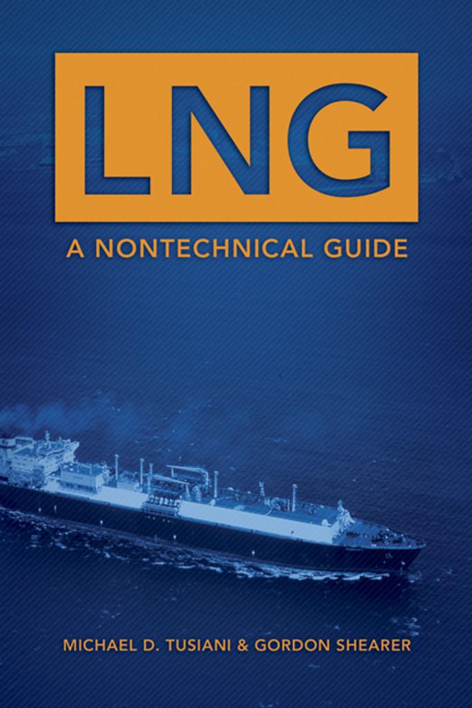 LNG: A Nontechnical Guide