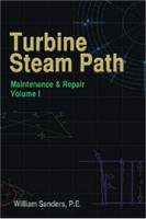 Turbine Steam Path Maintenance & Repair, Volume I
