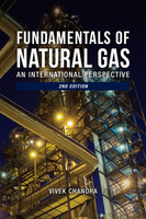 Fundamentals of Natural Gas: An International Perspective, 2nd Ed.
