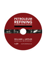 Petroleum Refining in Nontechnical Language, Video Series: DVD 4: Refinery Gas Plants / Cat Reforming