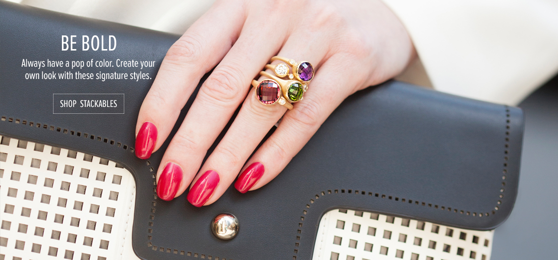 Be Bold; Always have a pop of color. Create your own look with these styles. Shop Stack Rings
