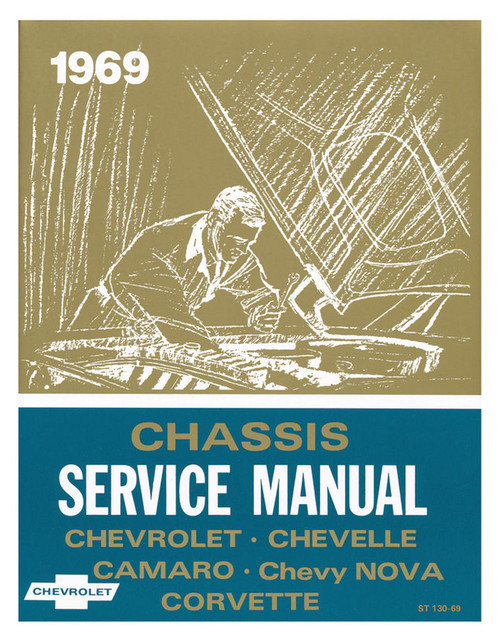 69 CHEVELLE IMPALA NOVA CORVETTE CHASSIS SERVICE SHOP MANUAL 1969