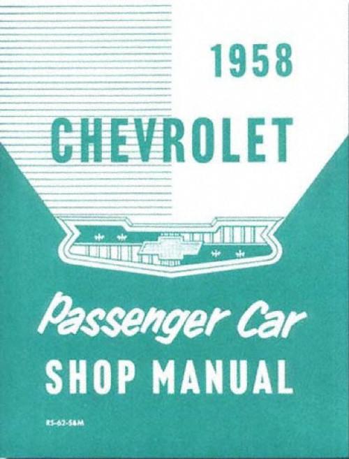 58 1958 CHEVROLET CHEVY IMPALA SHOP MANUAL BOOK