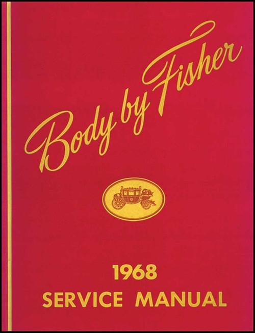 68 1968 Chevrolet Impala Chevelle Nova Fisher Body Shop Manual
