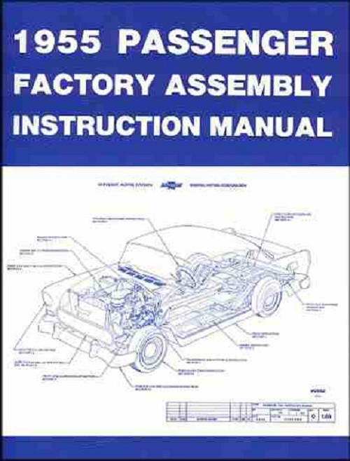 55 CHEVY FACTORY TYPE ASSEMBLY MANUAL BOOK COMPLETE 1955