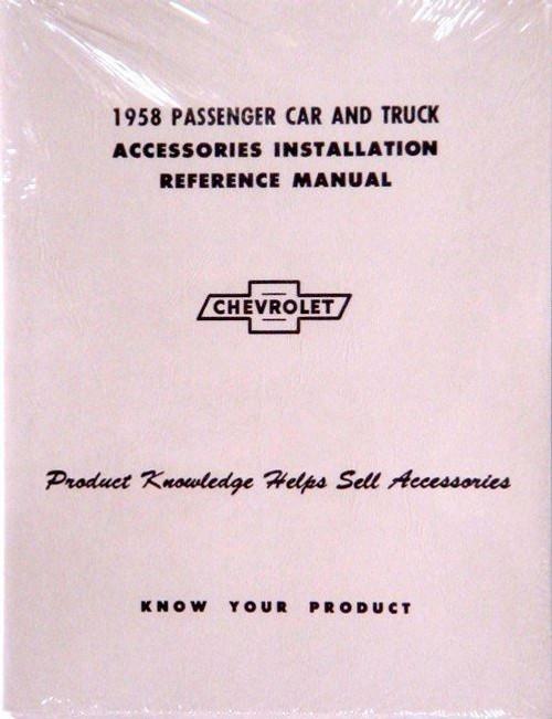 58 Chevy Impala & Truck Accessory Installation Manual