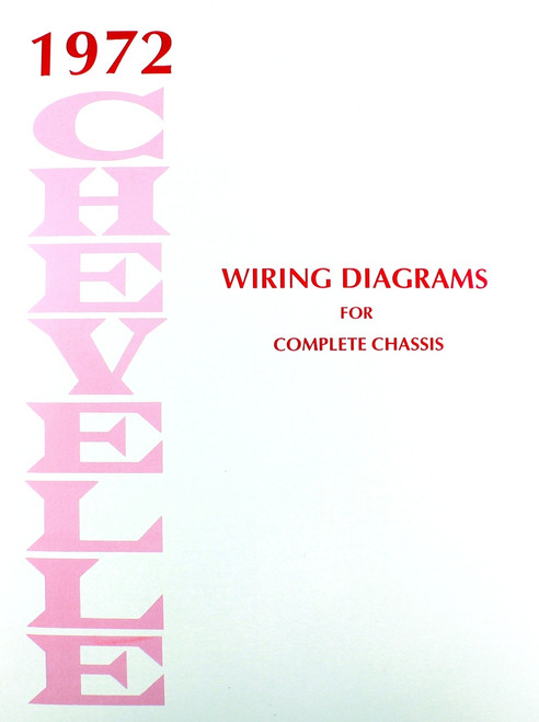 72 Chevelle El Camino Electrical Wiring Diagram Manual ...
