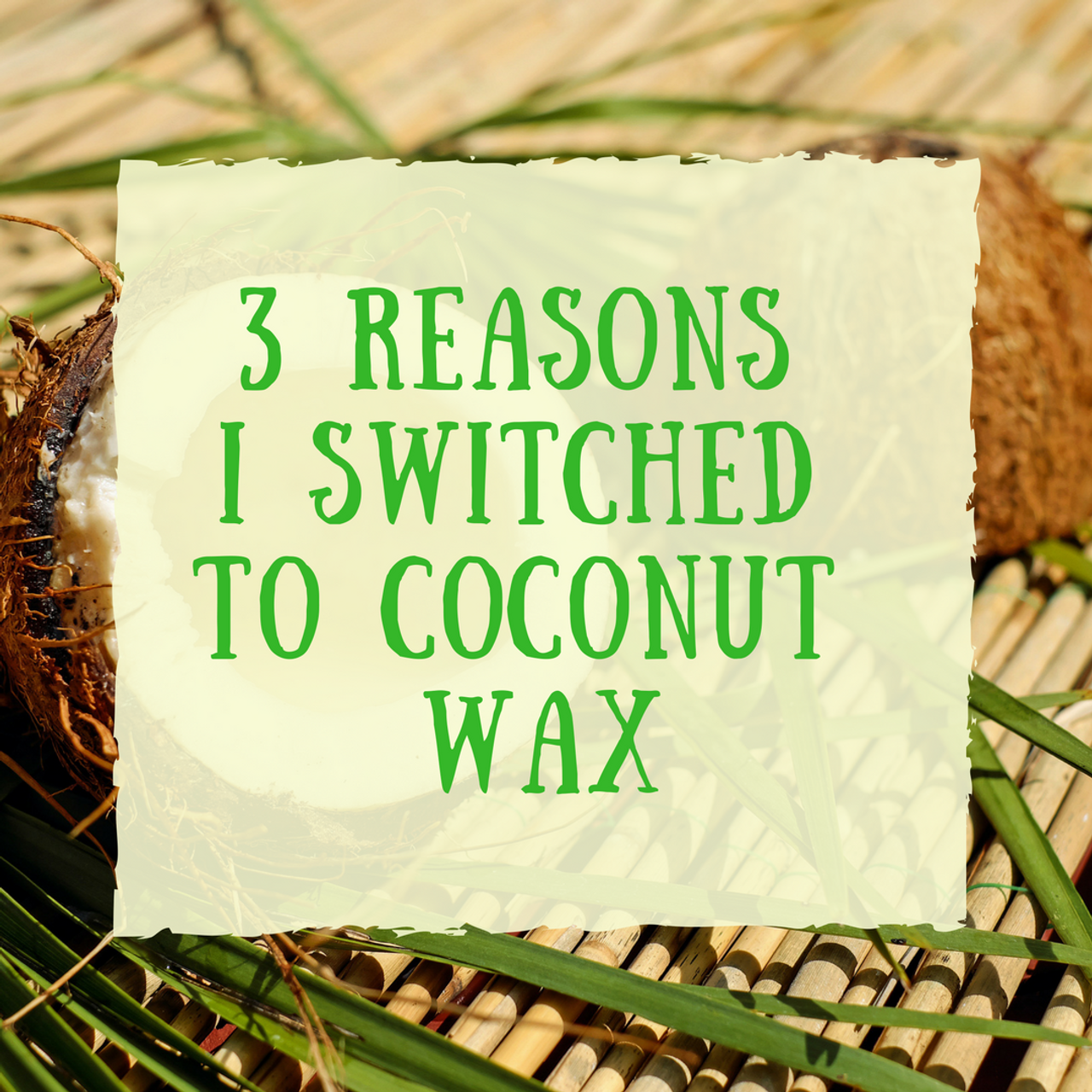 Why Book Scents switched to Coconut Wax
