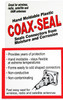 Coax-Seal - OUT OF STOCK