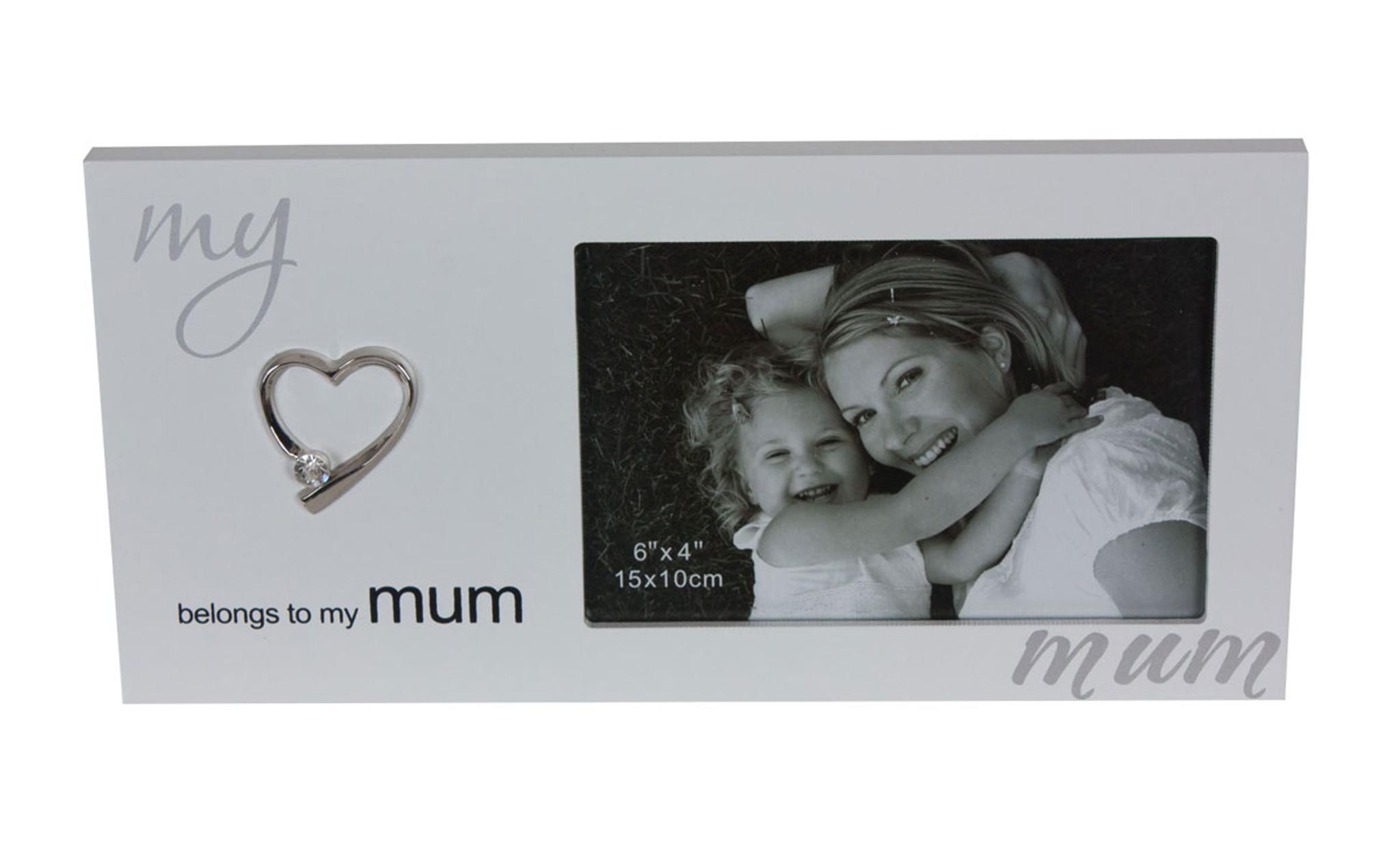 My Heart Belongs To My Mum White Photo Frame   mother   gift   love