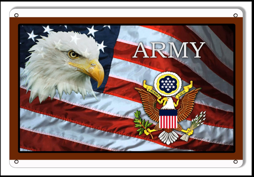 """""""ARMY TRIBUTE FLAG WITH EAGLE"""" METAL SIGN"""